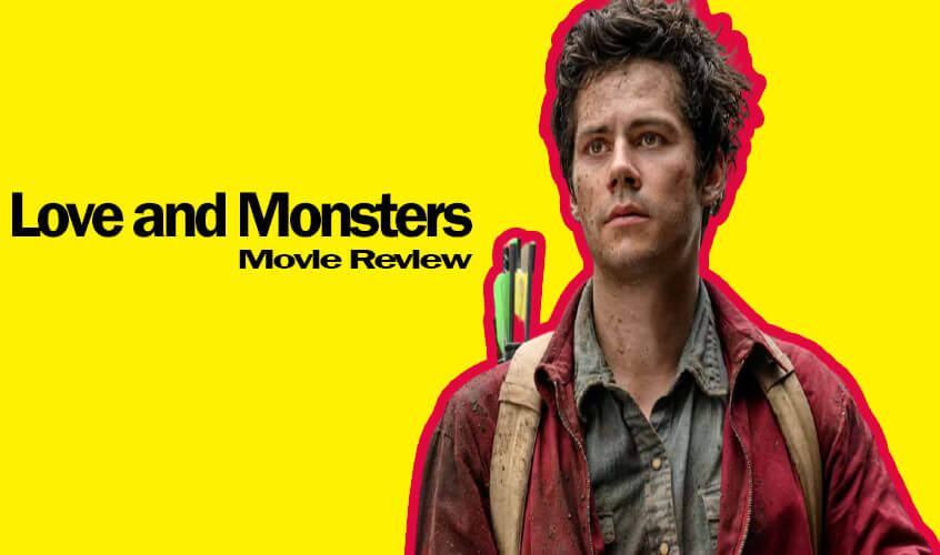 Love-and-Monsters-Movie-Review-story-Release