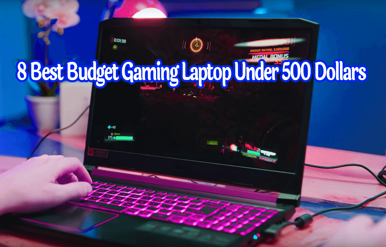 best budget gaming laptop under 500 dollars