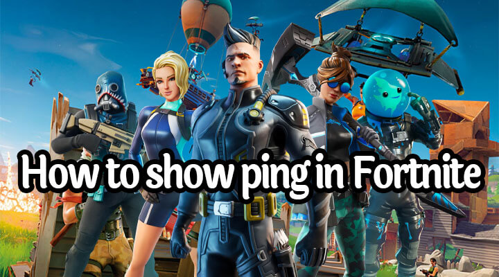 how to show ping in fortnite chapter 2 pc